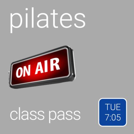 Class Pass - Tuesday 7:05 pm