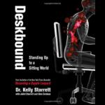 Deskbound- Kelly Starret