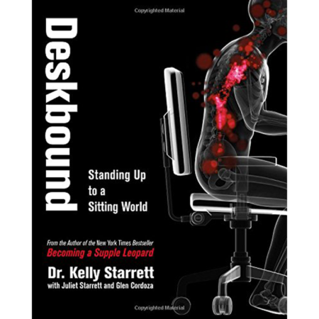 Deskbound- Kelly Starret