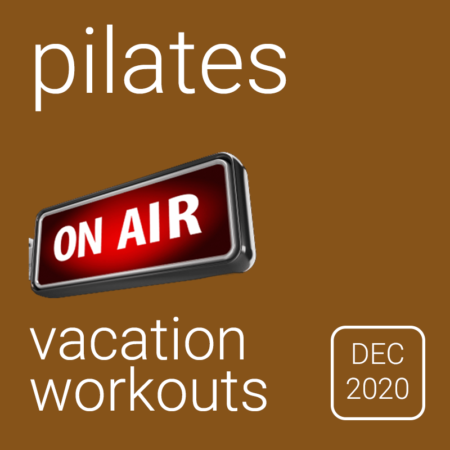 Vacation Workouts Dec 2020