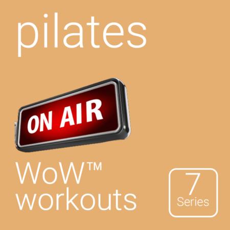WoW™ Series 7 Pilates Workouts