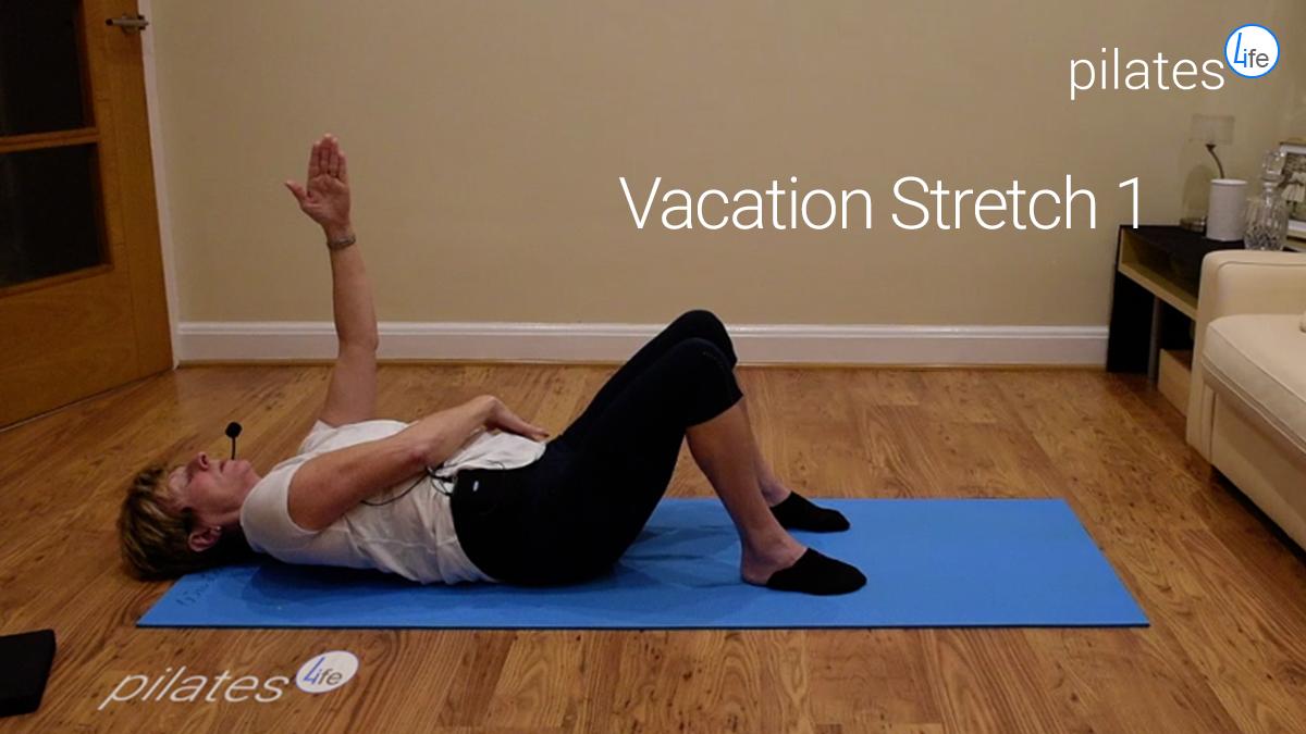 Vacation Stretch 1
